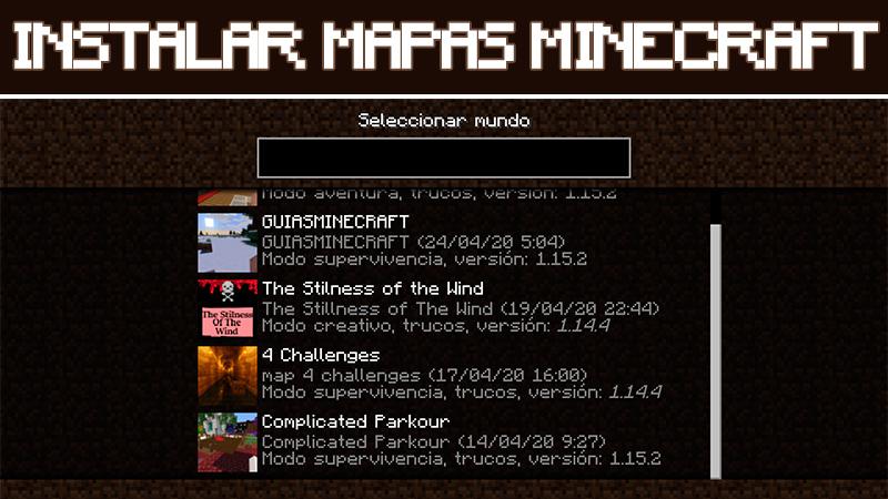 Instalar mapas en Minecraft