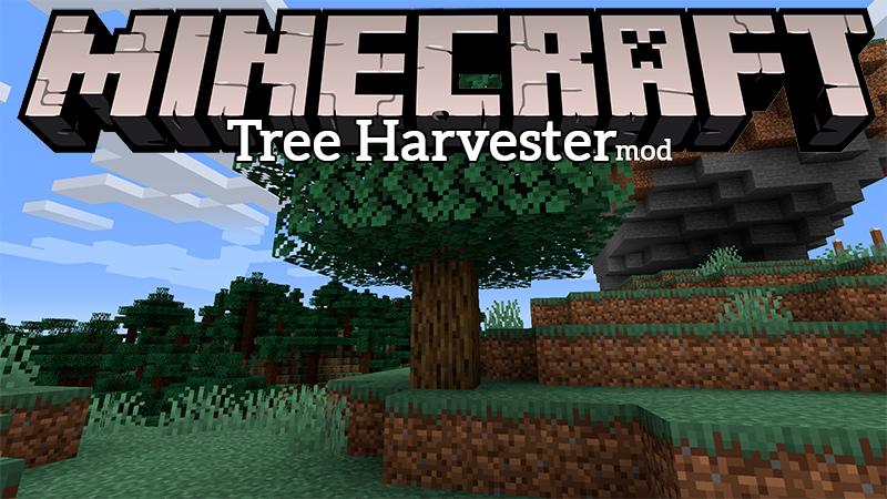 Mod Tree Harvester en Minecraft