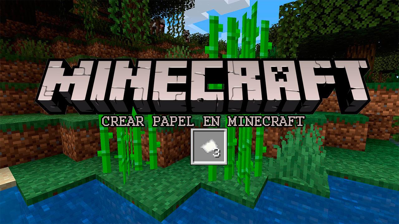 Fabricación papel en Minecraft